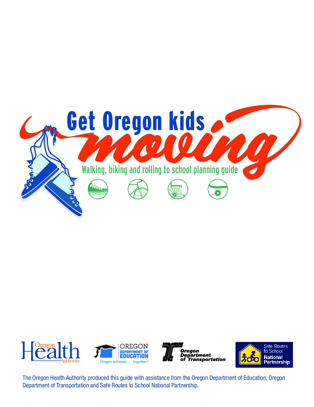 Get Kids Moving: A walking, biking, and rolling to school planning guide
